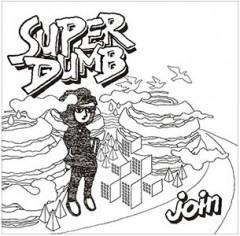 SUPER DUMB、10月5日にリリースされる最新EP『join』より表題曲の音源が公開!10月16日(日)には、disk union下北沢店ではインストアライヴも開催。