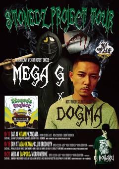 STONEDZ【Stonedz Project Tour】at 北海道
