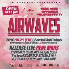 RENE MARS 【AIR WAVES】at 東京
