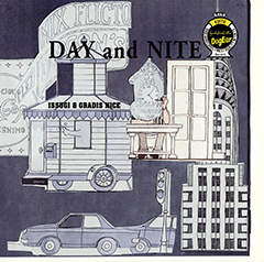 """ISSUGI & GRADIS NICE 【""""DAY AND NITE"""" RELEASE PARTY】at 大阪"""