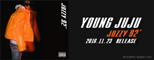 "11/23 release YOUNG JUJU ""juzzy 92′"""