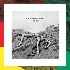 Alani One Heart dubmix - web