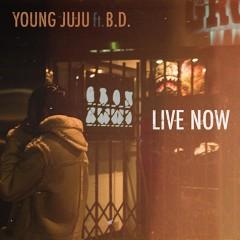 """YOUNG JUJU(KANDYTOWN / BCDMG)のB.D.との噂のコラボ曲""""LIVE NOW""""がiTunes独占でついに配信解禁!プロデュースはjjj!"""