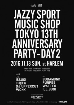 """ISSUGI & GRADIS NICE【JAZZY SPORT MUSIC SHOP TOKYO 13th Anniversary PARTY """"DAY2""""】at 東京"""