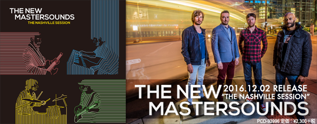 "12/2 release THE NEW MASTERSOUNDS ""THE NASHVILLE SESSION"""