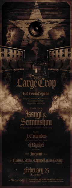 "ISSUGI、仙人掌【THE LARGE CROP × RED I SOUND SYSTEM ISSUGI&GRADIS NICE ""DAY and NITE""+仙人掌 ""VOICE"" RELEASE LIVE in KOKURA】at 福岡"