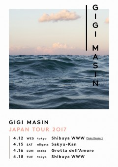 GIGI MASIN【GIGI MASIN JAPAN TOUR 2017】at 東京