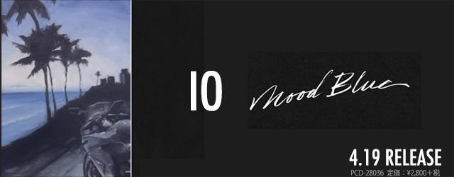 "4/19 release IO ""Mood Blue"""
