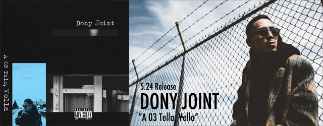 """5/24 release DONY JOINT """"A 03 Tale, ¥ella"""""""