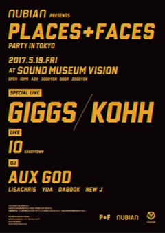"IO【NUBIAN presents ""Places + Faces Party in Tokyo""】at 東京"