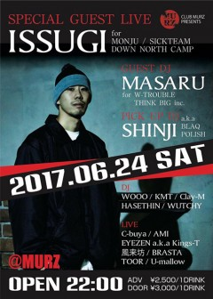 ISSUGI, SICKTEAM 【CLUB MURZ PRESENTS】at 茨城