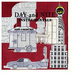 ISSUGIとGRADIS NICEの昨年リリースされたジョイント・アルバム『DAY and NITE』のインスト・アルバムが7/5にリリース!