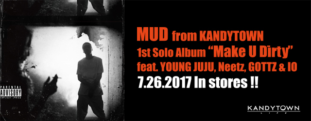 "7/26 release MUD ""Make U Dirty"""