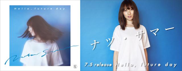 """7/5 release Natsu Summer """"Hello, future day"""""""