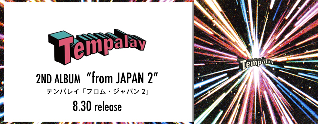 """8/30 release Tempalay """"from JAPAN 2″"""