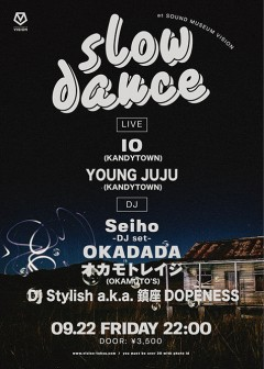 IO、YOUNG JUJU【slow dance】at 東京