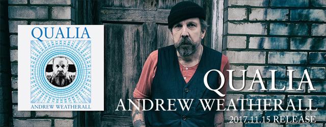 """11/15 release ANDREW WEATHERALL """"QUALIA"""""""