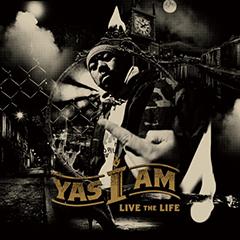 アルバム「LIVE THE LIFE」が話題の北海道の誇るMC、YAS I AMがアルバムのリリックを公開