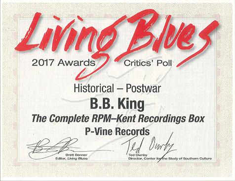 "B.B.キング『ザ・コンプリート・RPM/ケント・レコーディング・ボックス』が米老舗ブルース雑誌Living Bluesで2016年ベスト・ブルース・アルバムを受賞! Our B.B. King's ""The Complete RPM-Kent Recording Box"" won Living Blues' Best Blues Album of 2016 (Historical)."