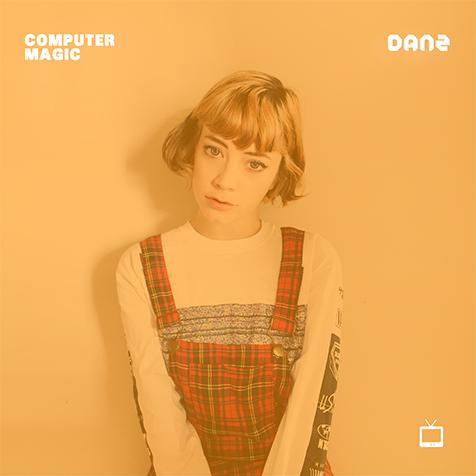 NYの宅録女子Computer Magic。自らの愛称でもあるDanz(ダンジー)と名付けた待望のセカンド作が完成! 日本盤アルバム・ジャケット本日より公開!!