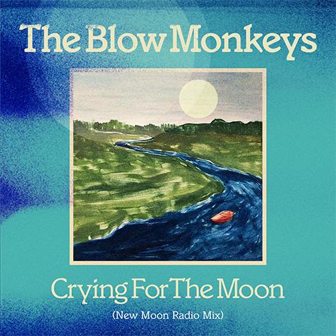 ブロウ・モンキーズ、最新アルバム収録曲「Crying for the Moon」の華麗なるニュー・バージョンが配信限定シングルとして本日リリース!