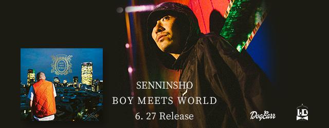 """6/27 release SENNINSHO """"BOY MEETS WORLD"""""""