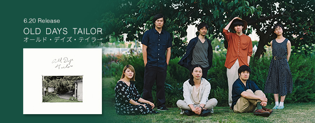 6/20 release OLD DAYS TAILOR