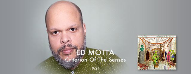 """9/21 release Ed Motta """"Criterion Of The Senses"""""""