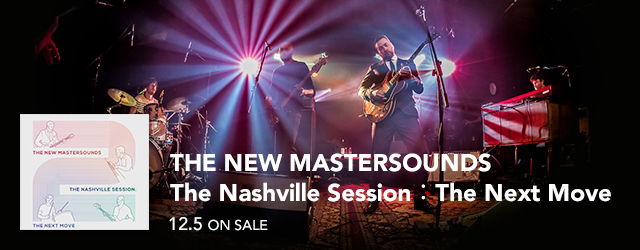 12/5 release THE NEW MASTERSOUNDS