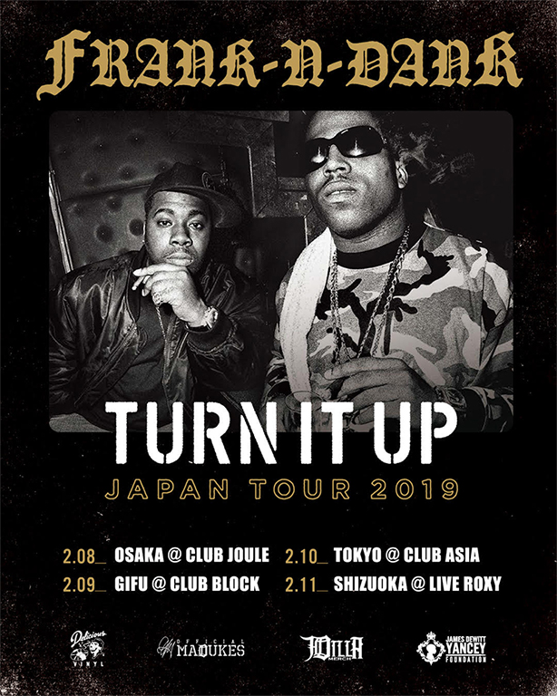 "FRANK-N-DANK ""TURN IT UP"" JAPAN TOUR 2019 @GIFU"