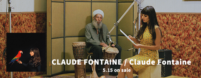 5/15 release CLAUDE FONTAINE