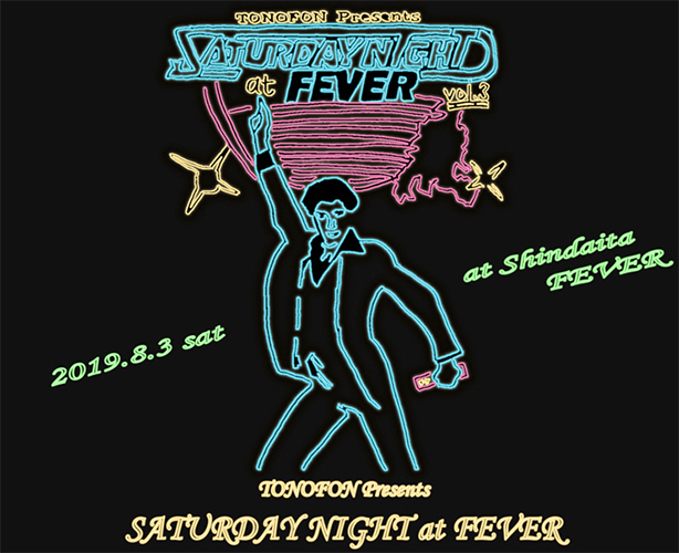 TONOFON presents『SATURDAY NIGHT at FEVER vol.3』@東京