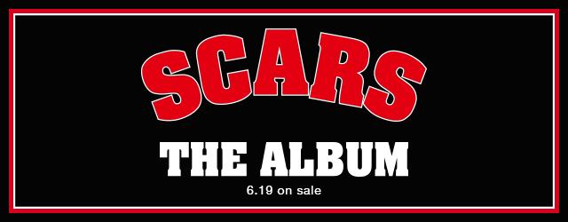 6/19 release SCARS / THE ALBUM