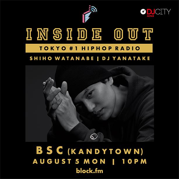 ソロ・デビュー・アルバム『JAPINO』が大絶賛発売中なBSC(KANDYTOWN)、今夜22時から放送のblock.fmの番組「INSIDE OUT」にゲスト出演!