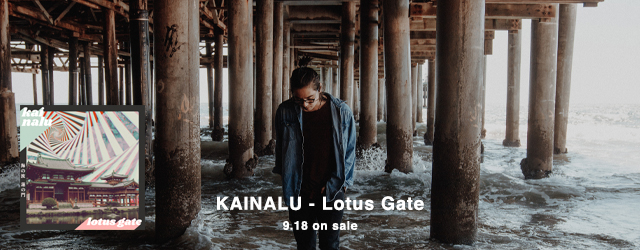 9/18 release KAINALU Lotus Gate