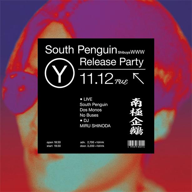 "South Penguin ""Y"" release party. @Tokyo"