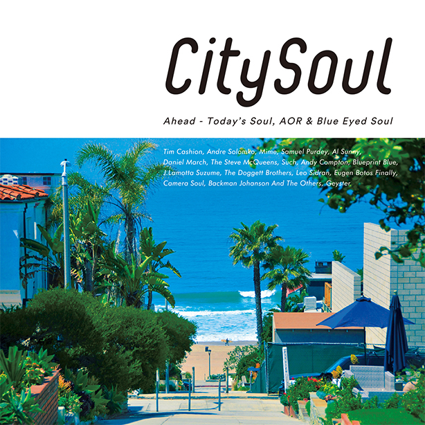 新たな切り口で話題となったディスクガイド『シティ・ソウル ディスクガイド』をリアルに体感するコンピレーションCD第2弾が本日発売!