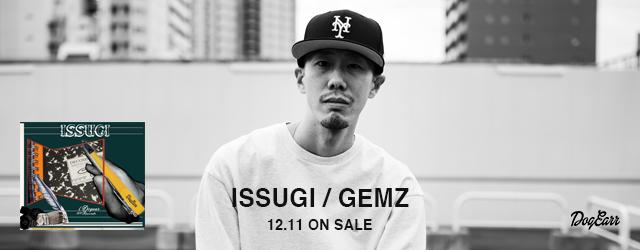 12/11 release ISSUGI GEMZ