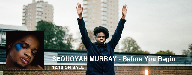 12/18 release SEQUOYAH MURRAY Before You Begin