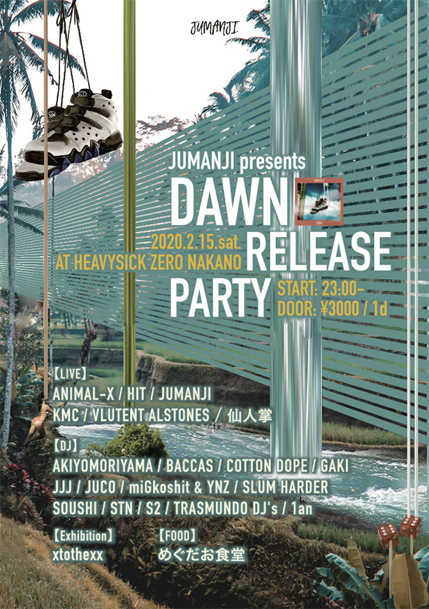 「JUMANJI presents DAWN Release Party」 @ heavysick ZERO