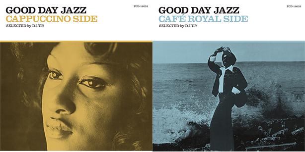 「丁寧な暮らし」をテーマにルーム・リスニングに適したスウィート&ビターなコンピレーション『GOOD DAY JAZZ』シリーズが出来ました!長年に渡って良質な音楽をお届けしてきたPヴァイン・カタログから選ばれた、つい口ずさみたくなる名曲から隠れた佳曲まで収録!