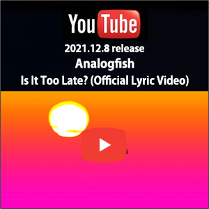 Analogfish - Is It Too Late? (Official Lyric Video)