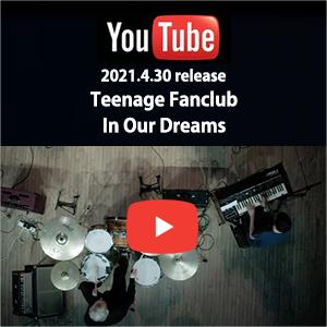 Teenage Fanclub - In Our Dreams