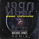 Uber (MICHVEL JVMES Remix) feat. OZworld