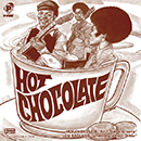 HOT CHOCOLATE「Ain't That a Groove / Understand Each Other」