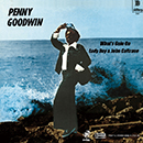 PENNY GOODWIN「What's Goin On / Lady Day & John Coltrane」