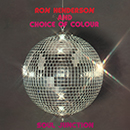 RON HENDERSON & CHOICE OF COLOUR「Soul Junction」
