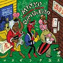 MINYO CRUSADERS & FRENTE CUMBIERO「Minyo Cumbiero (From Tokyo to Bogota)」