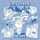 MULBE「FAST&SLOW」