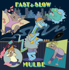 240_MULBE_FAST&SLOW_VINYL
